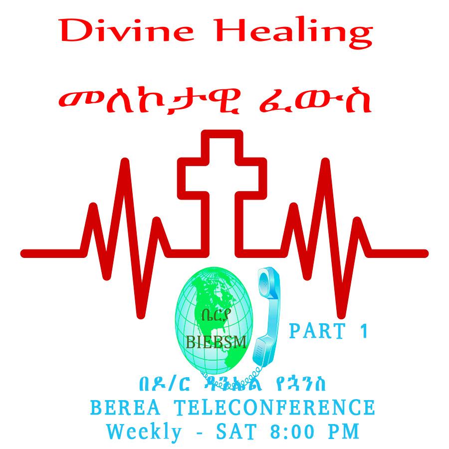 Divine Healing Teaching By Dr. Daniel Yohanes
